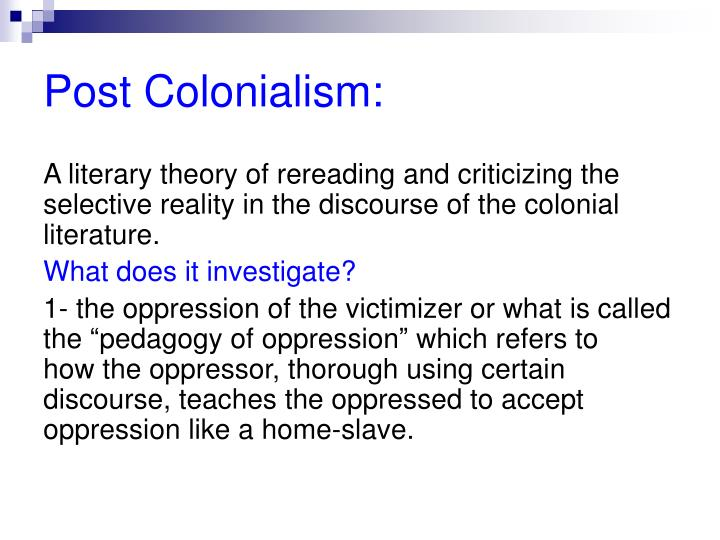 Post Colonialism: