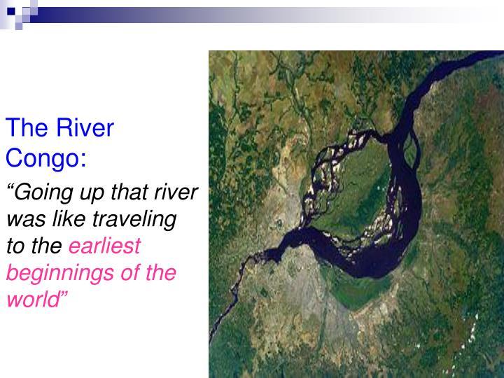 The River Congo: