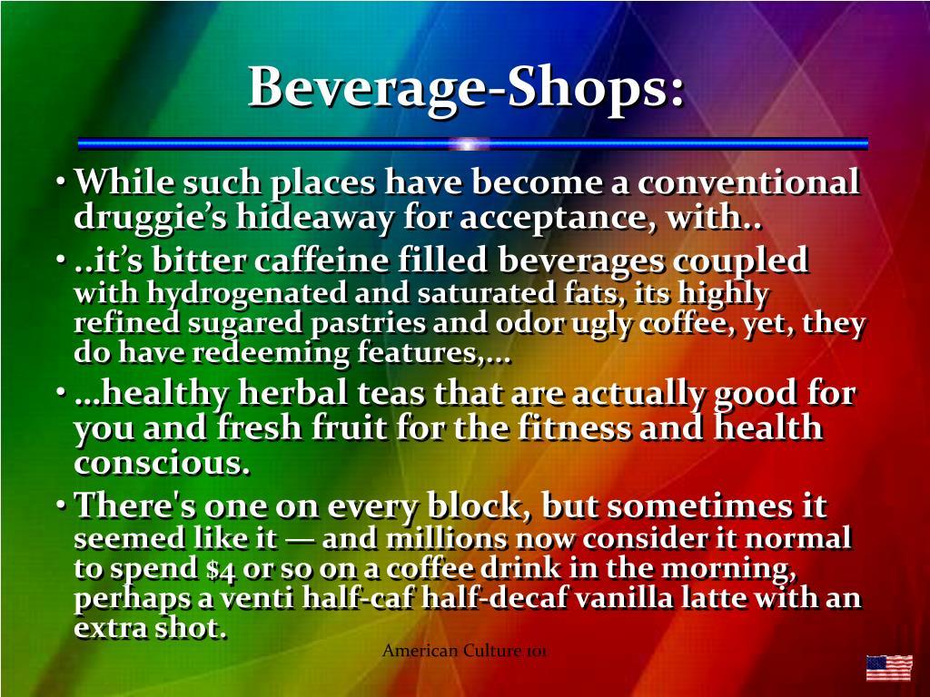 Beverage-Shops: