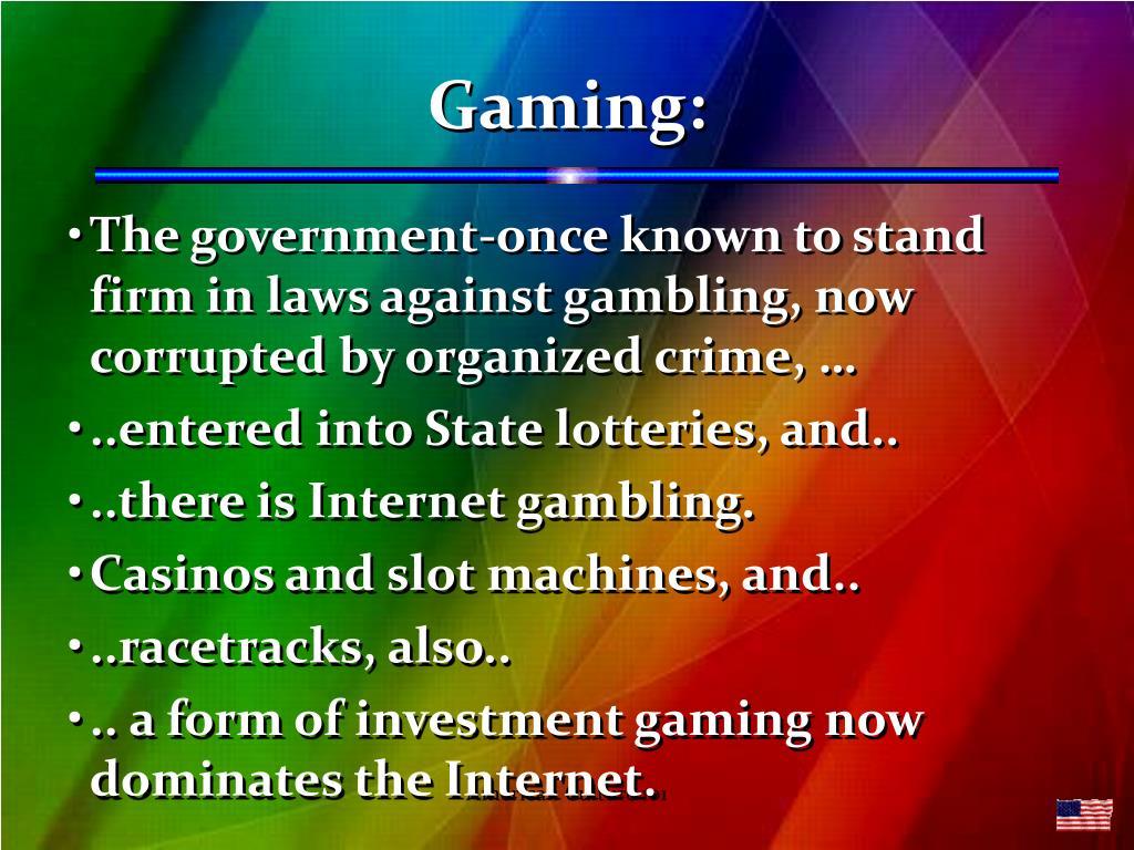 Gaming: