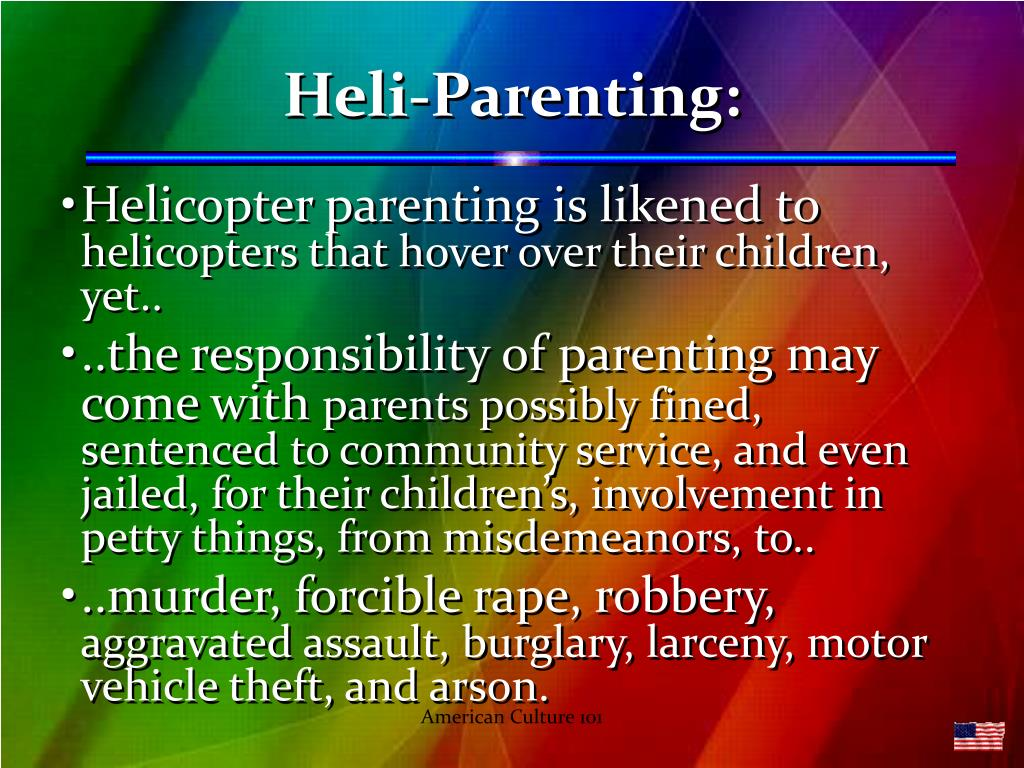 Heli-Parenting: