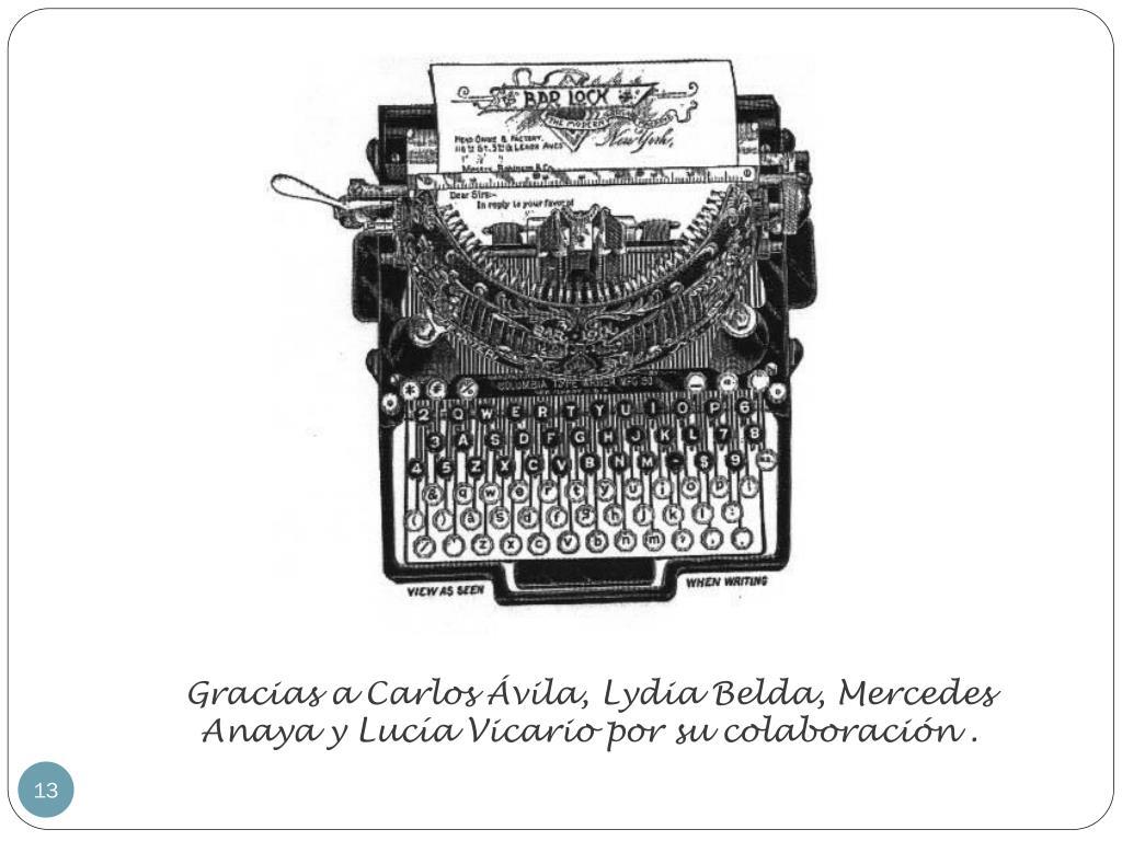 Gracias a Carlos Ávila, Lydia