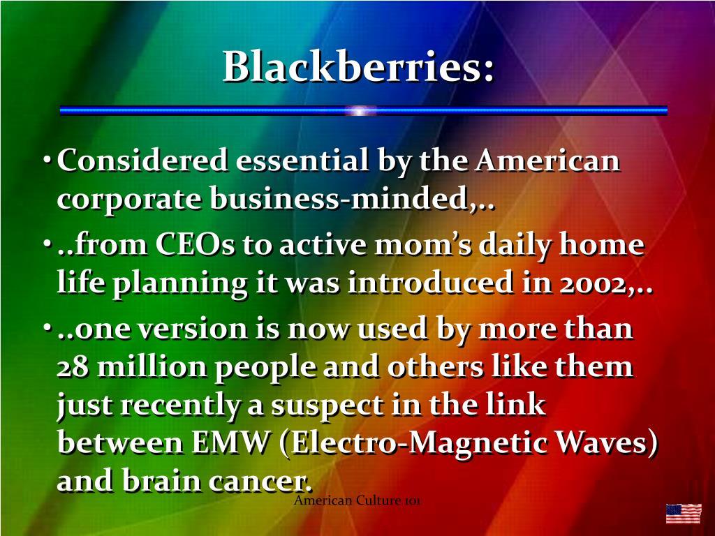Blackberries: