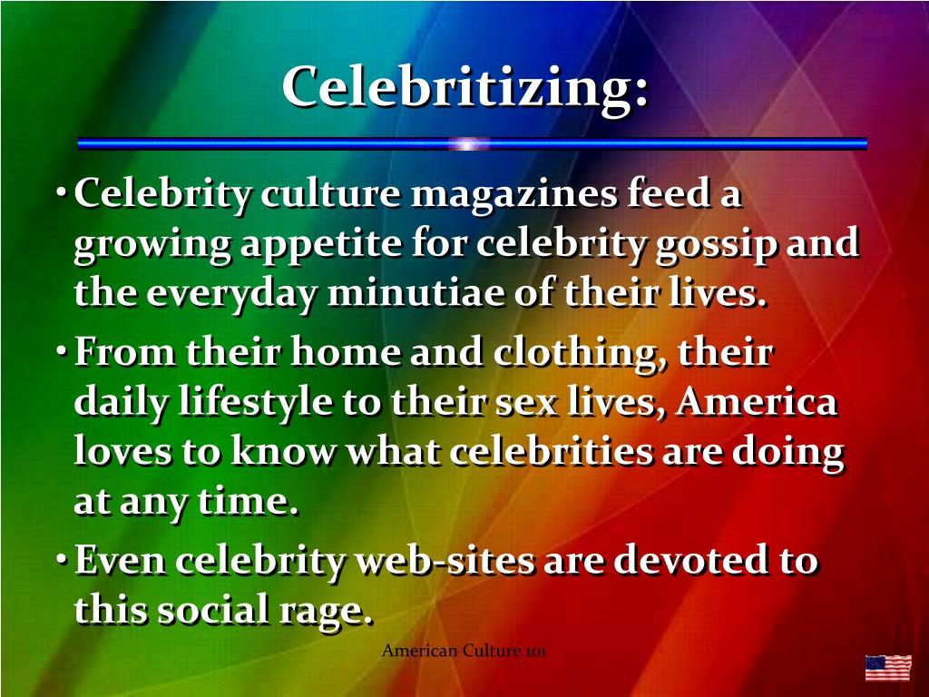 Celebritizing: