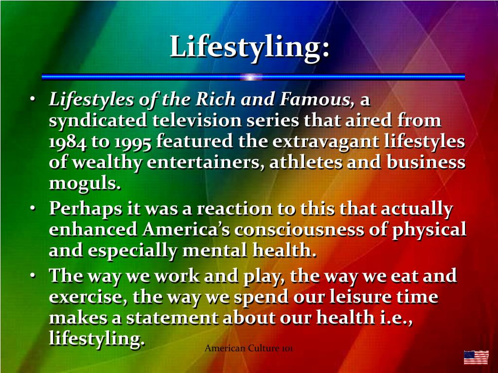 Lifestyling: