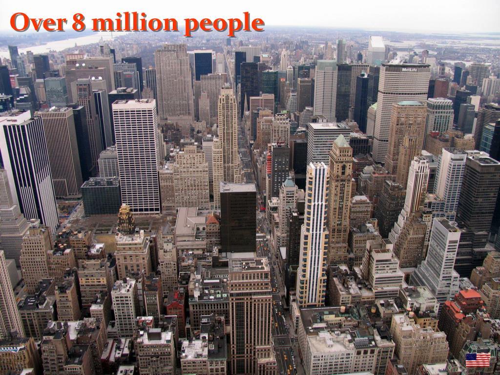 Over 8 million people