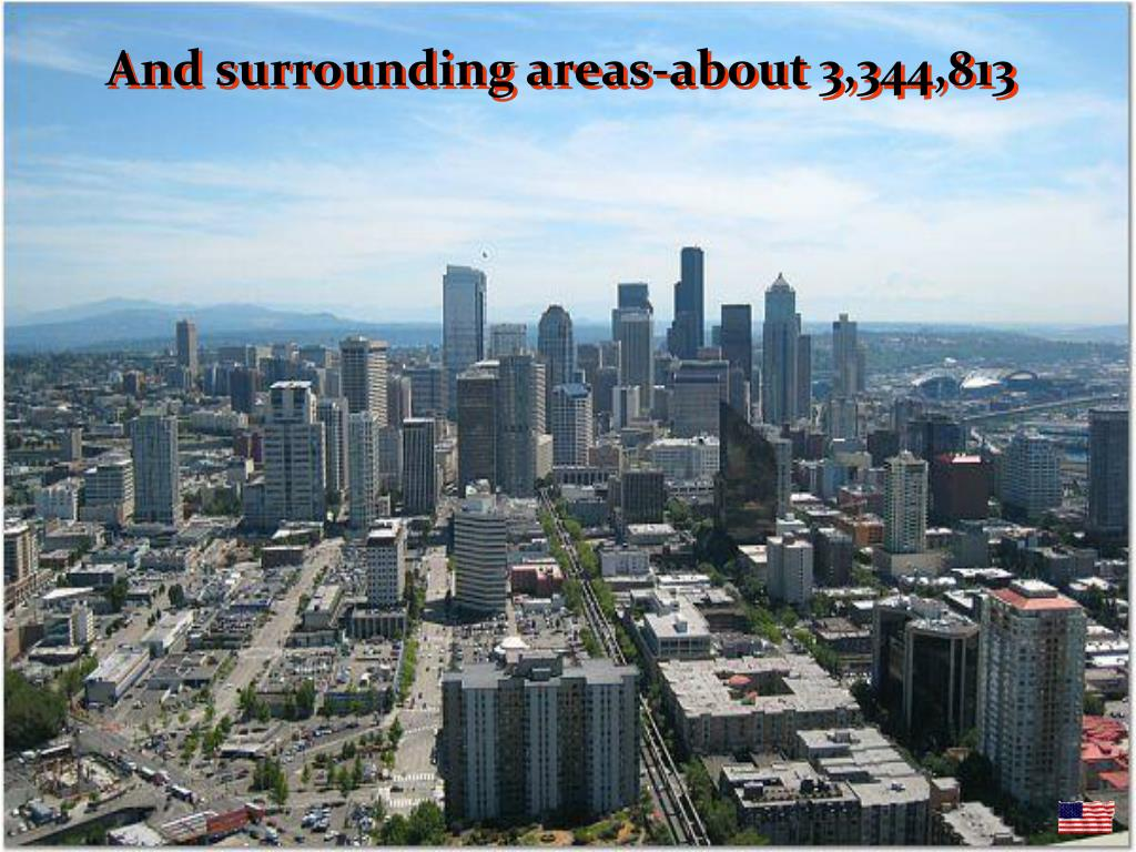 And surrounding areas-about 3,344,813