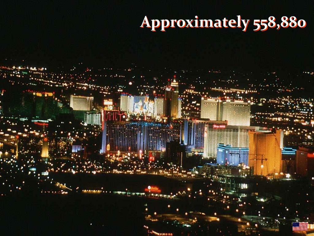 Approximately 558,880