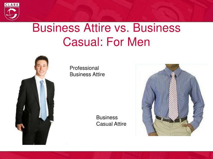 Business Attire vs. Business Casual: For Men