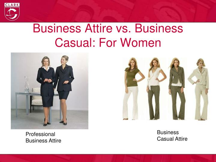 Business Attire vs. Business Casual: For Women