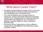 what about career fairs