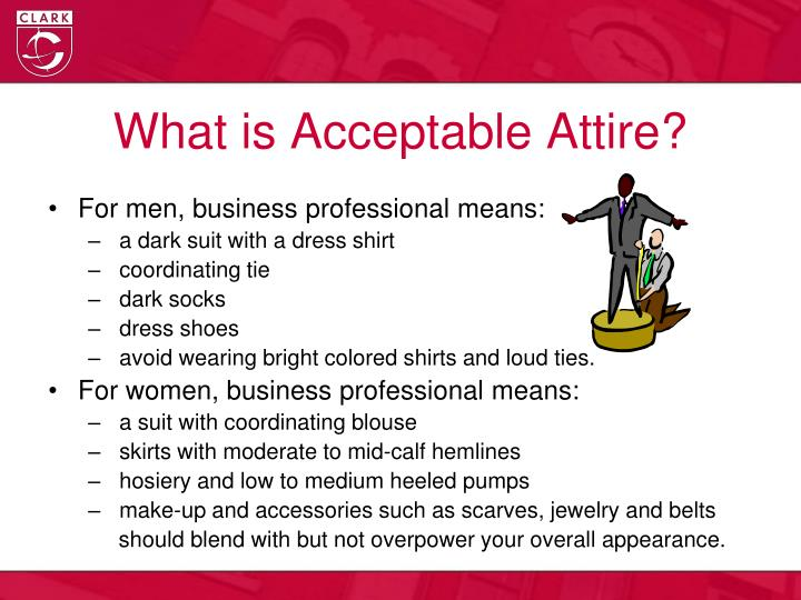What is Acceptable Attire?