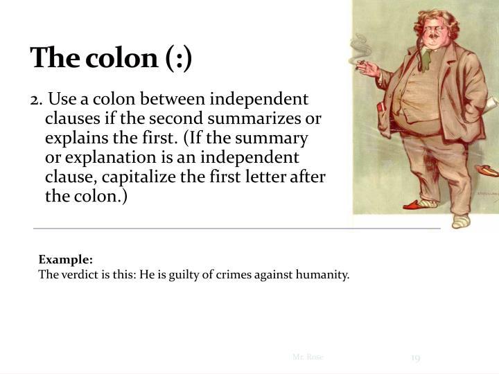 The colon (:)