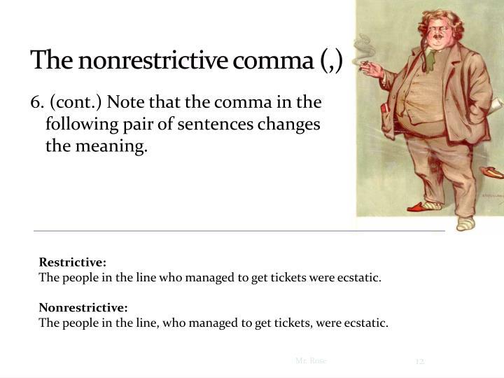 The nonrestrictive comma
