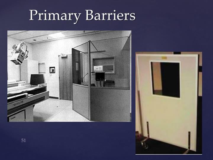 Primary Barriers