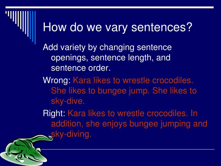 How do we vary sentences?