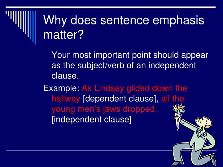 Why does sentence emphasis matter?
