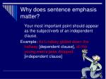 why does sentence emphasis matter