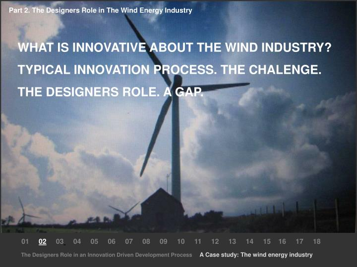 Part 2. The Designers Role in The Wind Energy Industry