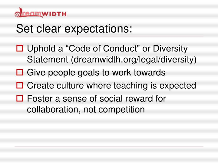 Set clear expectations: