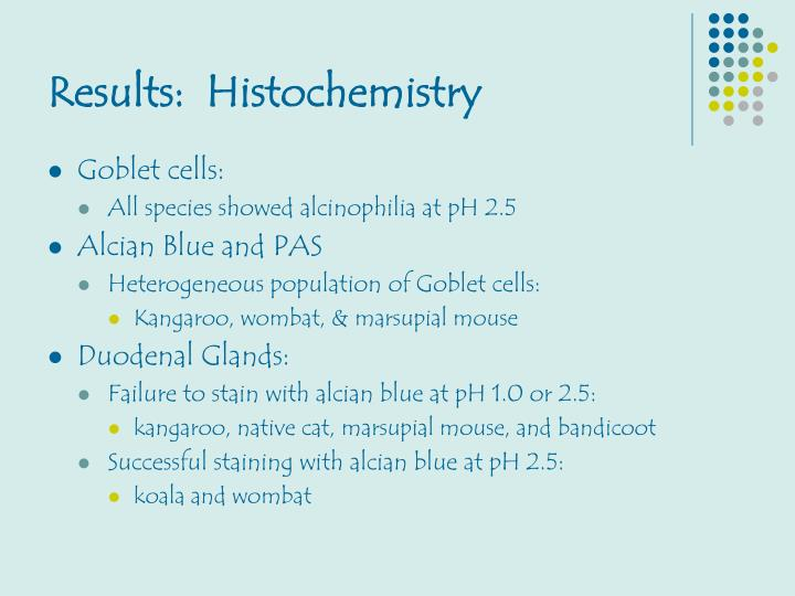 Results:  Histochemistry