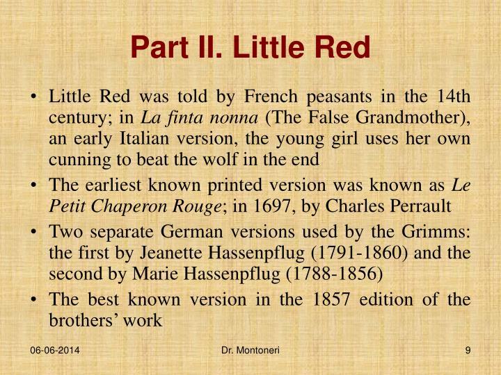 Part II. Little Red