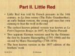 part ii little red