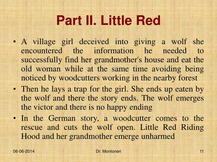 Part II. Little Red