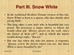 part iii snow white