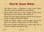 part iii snow white1