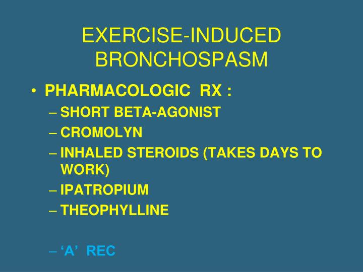 EXERCISE-INDUCED BRONCHOSPASM