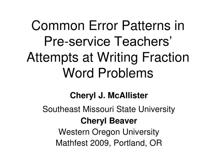 Common Error Patterns in Pre-service Teachers' Attempts at Writing Fraction Word Problems
