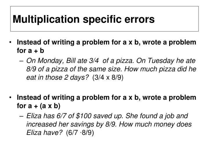Multiplication specific errors