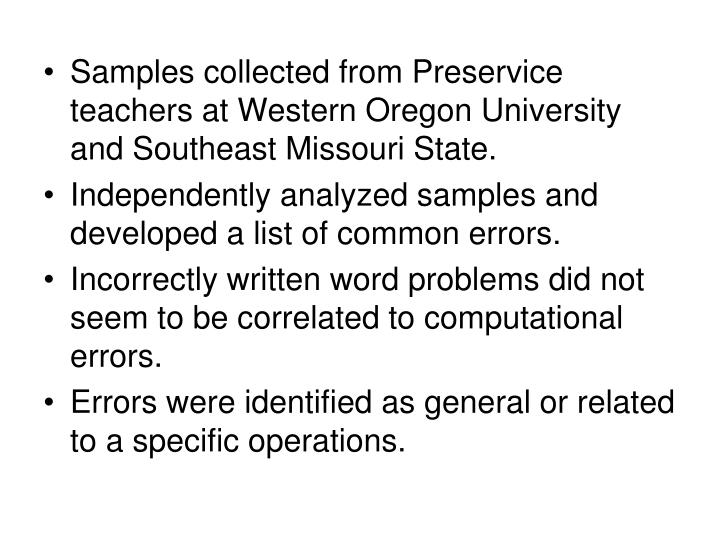 Samples collected from Preservice teachers at Western Oregon University and Southeast Missouri State.