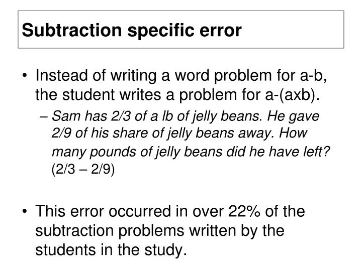 Subtraction specific error