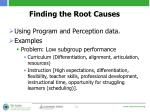 finding the root causes