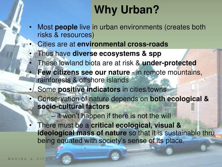 Why Urban?