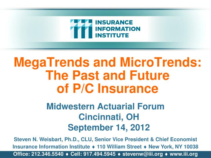 Megatrends and microtrends the past and future of p c insurance
