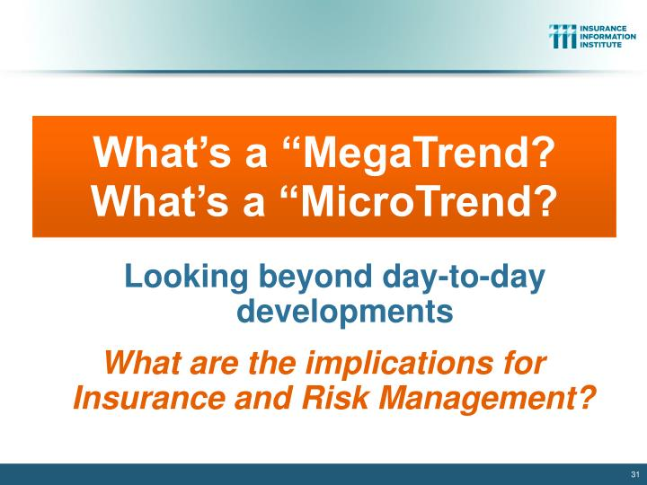 "What's a ""MegaTrend? What's a ""MicroTrend?"