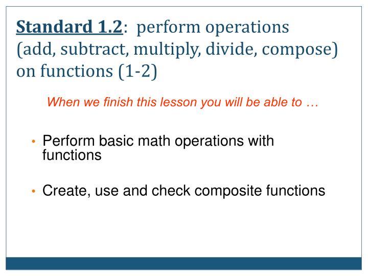 Standard 1.2