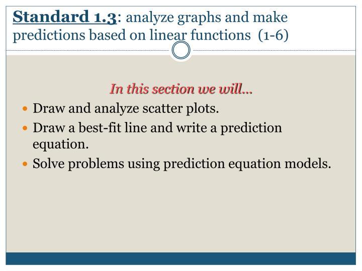Standard 1.3