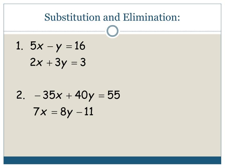 Substitution and Elimination: