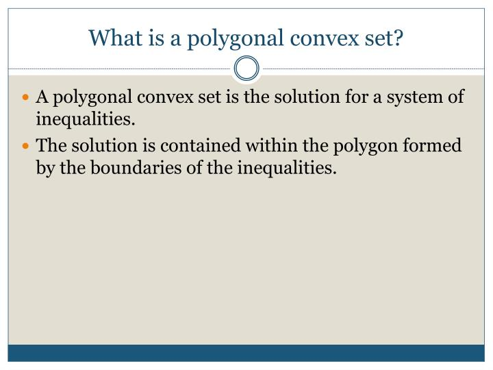 What is a polygonal convex set?