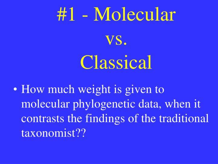 #1 - Molecular