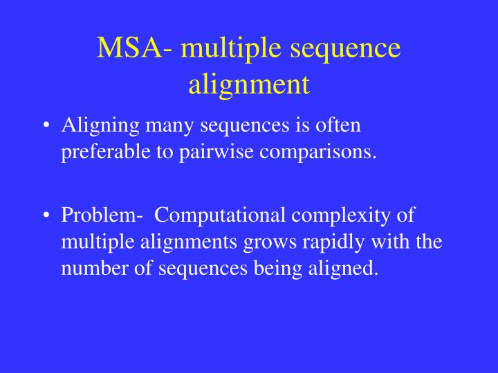 Msa multiple sequence alignment