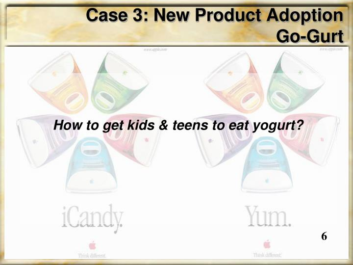 Case 3: New Product Adoption