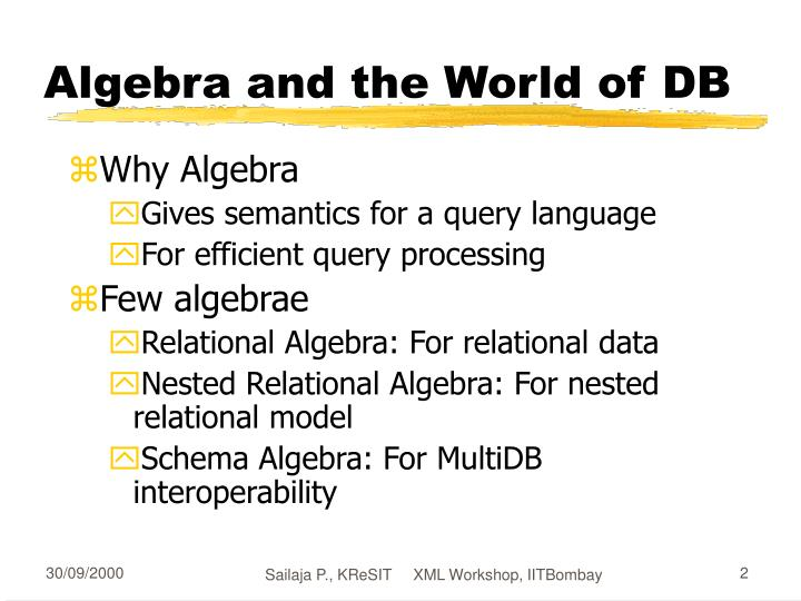 Algebra and the world of db