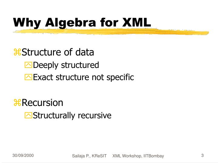 Why algebra for xml