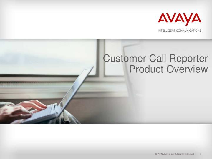 Customer Call Reporter