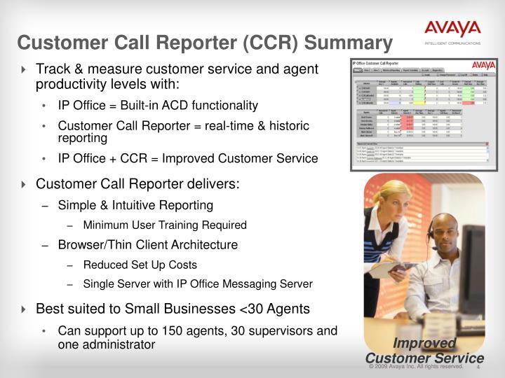 Customer Call Reporter (CCR) Summary